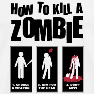 How to kill a Zombie Tee shirts - T-shirt Premium Homme