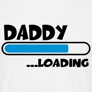 Daddy loading T-shirts - Mannen T-shirt