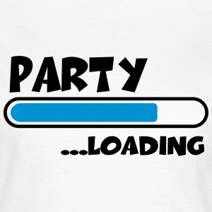 Party loading T-Shirts - Frauen T-Shirt