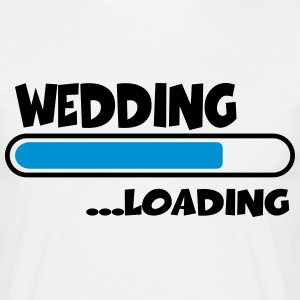 Wedding loading Tee shirts - T-shirt Homme