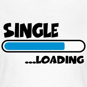 Single loading T-Shirts - Women's T-Shirt
