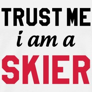 Trust me I am Skier Tee shirts - T-shirt Premium Homme