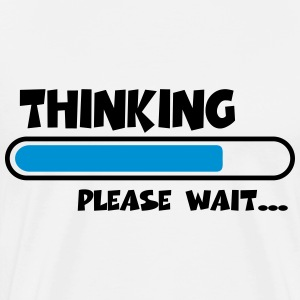Thinking….please wait... T-skjorter - Premium T-skjorte for menn