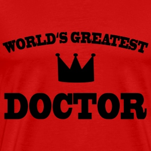 Worlds greatest Doctor T-Shirts - Männer Premium T-Shirt
