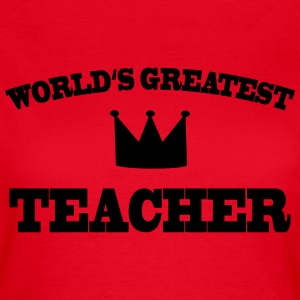 World's greatest Teacher T-skjorter - T-skjorte for kvinner