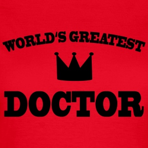 Worlds greatest Doctor T-shirts - T-shirt dam