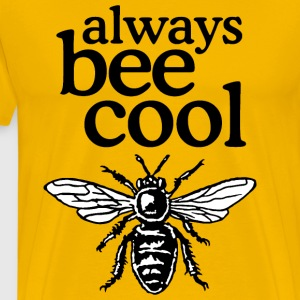Always Bee Cool Beekeeper Quote Design (two-color) Camisetas - Camiseta premium hombre