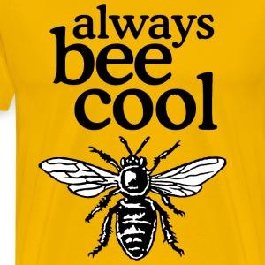 Always Bee Cool Beekeeper Quote Design (two-color) T-shirts - Mannen Premium T-shirt