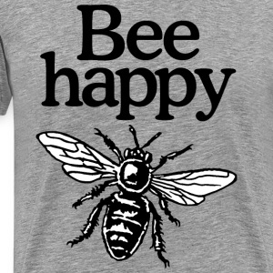 Bee Happy Beekeeper Quote Design (two-color) Tee shirts - T-shirt Premium Homme
