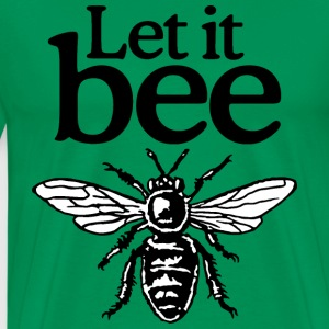 Let It Bee Beekeeper Quote Design (two-color) T-shirts - Premium-T-shirt herr
