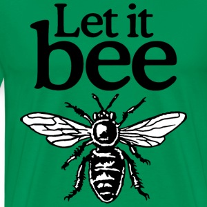 Let It Bee Beekeeper Quote Design (two-color) Tee shirts - T-shirt Premium Homme