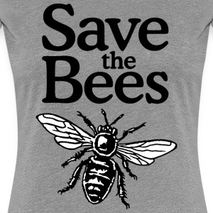 Save The Bees Beekeeper Quote Design (two-color) T-skjorter - Premium T-skjorte for kvinner