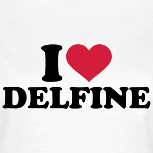 I love Delfine T-Shirts - Frauen T-Shirt