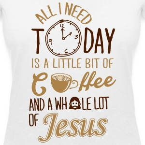 All I need: coffee and Jesus T-shirts - T-shirt med v-ringning dam