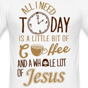 All I need: coffee and Jesus Tee shirts - Tee shirt près du corps Homme