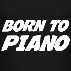 Born to Piano T-shirts - Premium-T-shirt tonåring