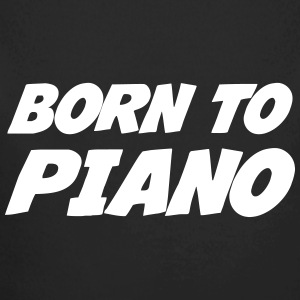Born to Piano Hoodies - Longlseeve Baby Bodysuit