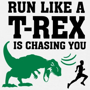 Run Like A T Rex Is Chasing You T-Shirts - Männer T-Shirt