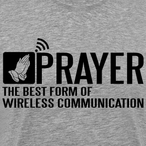 Prayer - the best wireless communication T-Shirts - Men's Premium T-Shirt