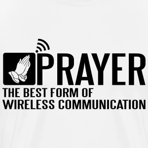 Prayer - the best wireless communication Magliette - Maglietta Premium da uomo