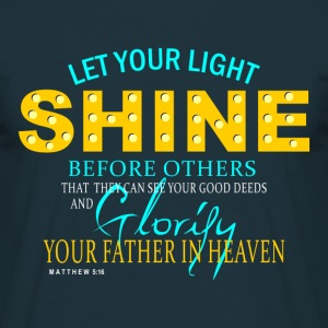 Let Your Light Shine - Men's T-Shirt