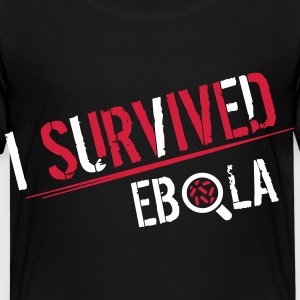 I survived Ebola T-Shirts - Kinder Premium T-Shirt