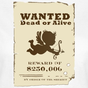 Cupid Wanted T-Shirts - Frauen T-Shirt