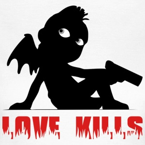 Love Kills 2 T-Shirts - Women's T-Shirt
