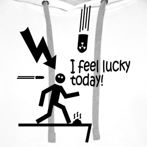i feel lucky today i / bad luck Sweat-shirts - Sweat-shirt à capuche Premium pour hommes