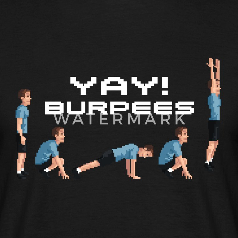 YAY! Burpees T-Shirts - Men's T-Shirt