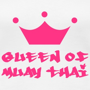 Queen of Muay Thai T-shirts - Premium-T-shirt dam