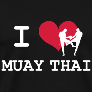 I Love Muay Thai T-Shirts - Men's Premium T-Shirt