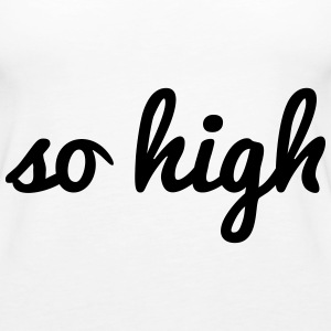 so high Tops - Frauen Premium Tank Top