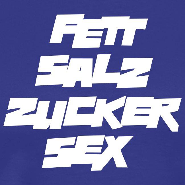 Basic-Shirt Männer white FETT SALZ ZUCKER SEX