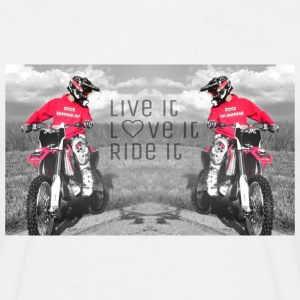 Live it Love it Ride it Moto shirt - Männer T-Shirt