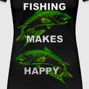 Fishing Makes Happy - Frauen Premium T-Shirt