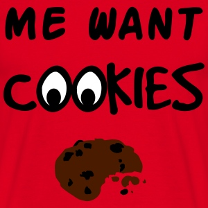 Me Want Cookies T-shirts - T-shirt herr