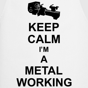 keep_calm_i'm_a_metalworking_g1  Aprons - Cooking Apron