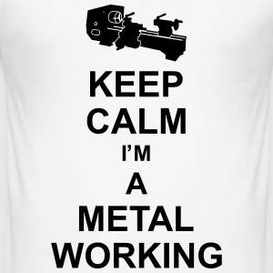 keep_calm_i'm_a_metalworking_g1 Tee shirts - Tee shirt près du corps Homme