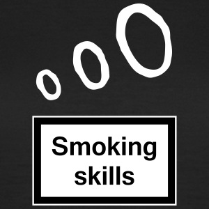 Smoking skills T-Shirts - Women's T-Shirt