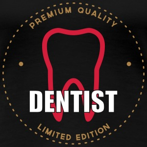 Dentist T-Shirts - Frauen Premium T-Shirt