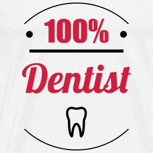 100% Dentist T-Shirts - Men's Premium T-Shirt