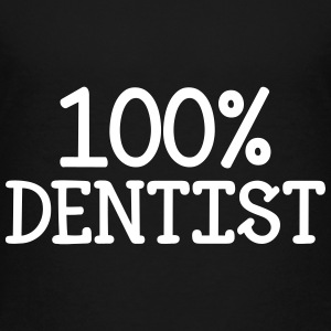 100% Dentist Shirts - Teenage Premium T-Shirt