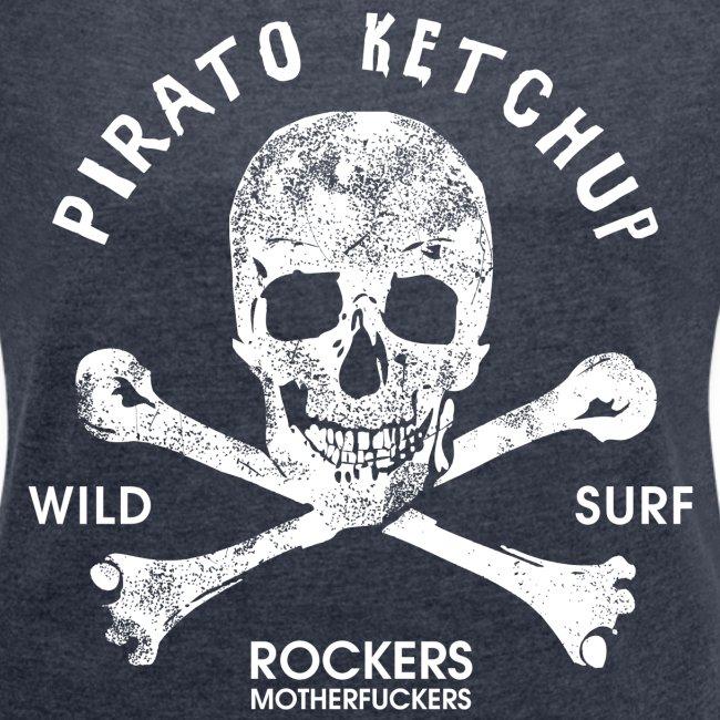 "Pirato Ketchup ""White skull""  (girly styled T shirt)"