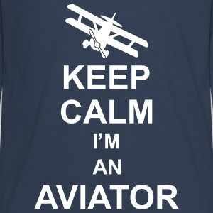 keep_calm_im_an_aviator_g1 Long Sleeve Shirts - Teenagers' Premium Longsleeve Shirt