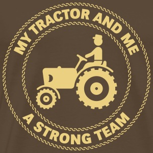My Tractor And Me – A Strong Team T-Shirts - Men's Premium T-Shirt