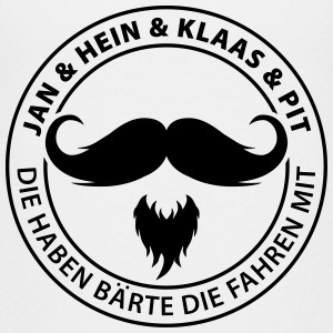 Jan & Hein & Klaas & Pit die haben Bärte T-Shirts - Teenager Premium T-Shirt