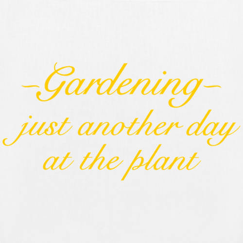 Gardening - Just another day at the plant (Yellow)