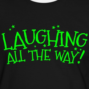 Laughing all the way! Christmas design T-Shirts - Men's Ringer Shirt