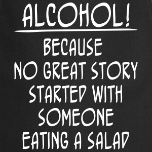 Alcohol! Because No Great Story Started With ... Delantales - Delantal de cocina